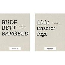 Bude Bett Bargeld/Licht Unserer Tage - Ruhrtriennale 2016: Meisterkurse Daniel Josefsohn und Julian Röder