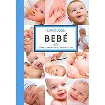 Bebe / Baby: Todos los cuidados del recien nacido / All Newborn Care (Hardback)(Spanish) - Common