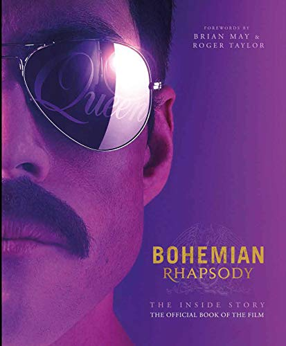 Bohemian Rhapsody: The Inside Story: The Official Book of the Film par Owen Williams