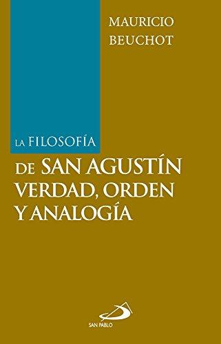 La filosofía de san Agustín: verdad, orden y analogía