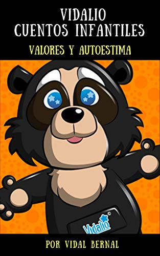 VIDALIO CUENTOS INFANTILES: Valores y Autoestima eBook: Bernal ...