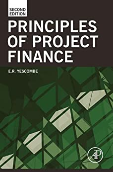 Principles of Project Finance by [Yescombe, E. R.]