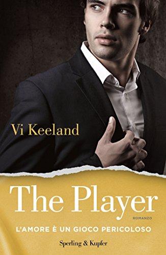 The player (versione italiana): L'amore è un gioco pericoloso di [Keeland, Vi]