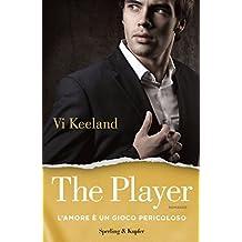 The player (versione italiana): L'amore è un gioco pericoloso (Italian Edition)