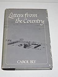 Letters from the Country by Carol Bly (1981-11-05)