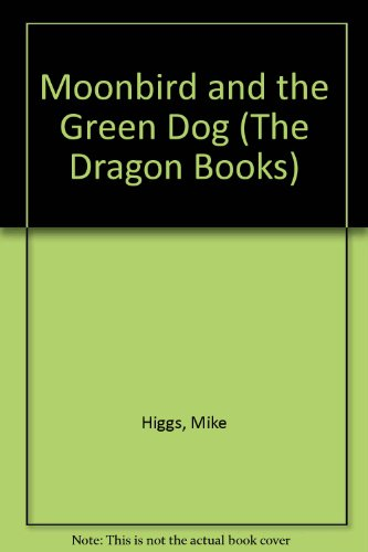 Moonbird and the green dog