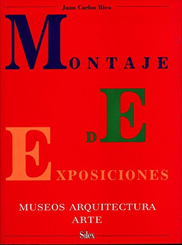 Montaje de exposiciones II por Juan Carlos Rico