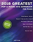 #7: 2018 Greatest Pop & Movie Hits Songbook For Piano: Piano Book - Piano Music - Piano Books - Piano Sheet Music - Keyboard Piano Book - Music Piano - Sheet ... Book - Adult Piano - The Piano Book -New