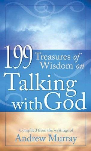 199 Treasures Of Wisdom On Talking With God Value Books