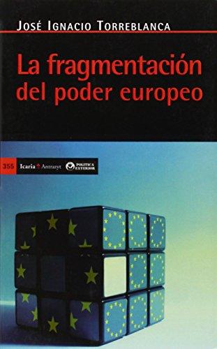 La fragmentación del poder europeo (Antrazyt)