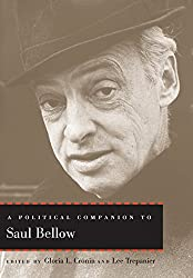 A Political Companion to Saul Bellow (Political Companions to Great American Authors)