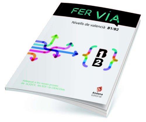 Fer Via Nivell B1 i B2