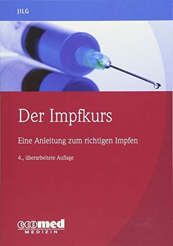 Der Impfkurs: Eine Anleitung zum richtigen Impfen