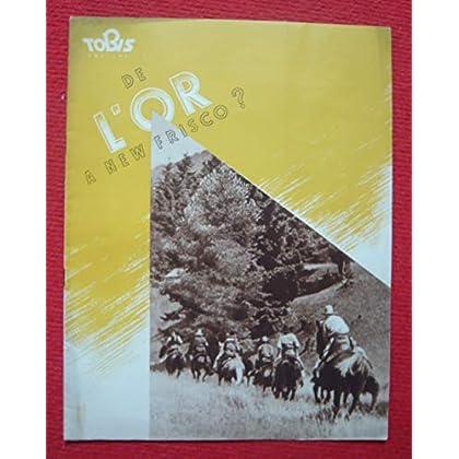 Dossier de presse de De l'or à New Frisco ? (1939) - 24x30cm, 16 p – Film de Paul Verhoeven avec Hans Söhnker, Alexander Golling, Hilde Jansen – Photos sépia - résumé du scénario – Bon état.
