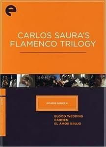 Criterion Coll: Carlos Saura's Flamenco Trilogy [Import USA Zone 1]