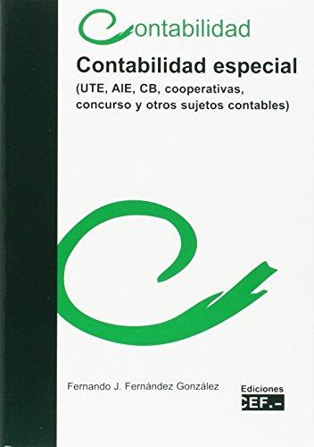 Contabilidad especial (UTE, AIE, CB, cooperativas, concurso y otros sujetos contables)