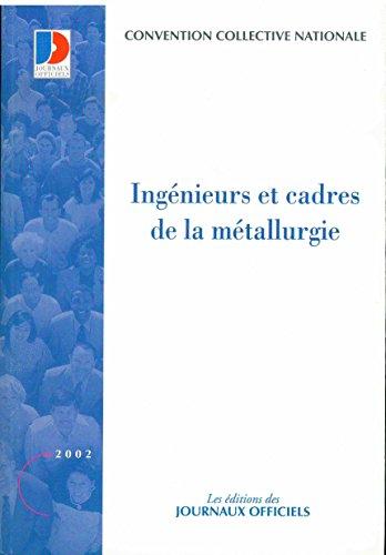Convention collective, Métallurgie, ingénieurs et cadres