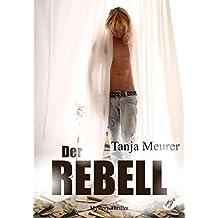 Der Rebell: Schattengrenzen 2