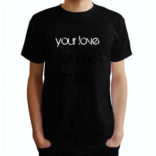 Your Love let me Smile Herren T-Shirt Schwarz