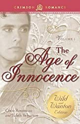 [(The Age of Innocence : The Wild and Wanton Edition, Volume 1)] [By (author) Coco Rousseau ] published on (April, 2014)