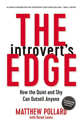 The Introvert's Edge: How the Quiet and Shy Can Outsell Anyone (English Edition)
