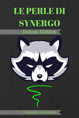 Le Perle Di Synergo: Deluxe Edition (Italian Edition)