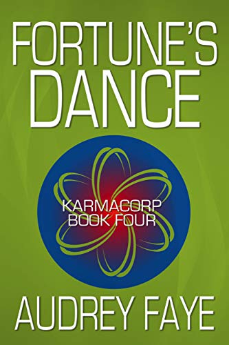 Fortune's Dance (The Fixers of KarmaCorp Book 4) (English Edition)
