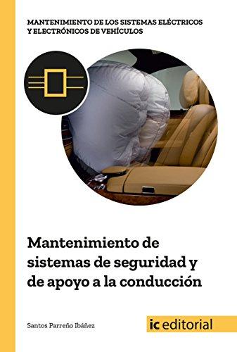Mantenimiento de sistemas de seguridad y de apoyo a la conducción por Santos Parreño Ibáñez