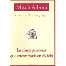 Cinco Personas Que Encontraras En El Cielo, Las by Mitch Albom (2007-08-07)