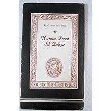Hernán Pérez del Pulgar, el de las hazañas. Estudio preliminar de M. Menéndez...