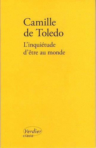 L'inquiétude d'être au monde par Camille de Toledo