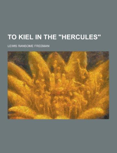 To Kiel in the Hercules