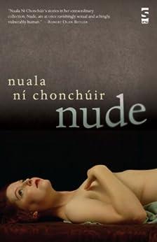 Nude by [Ní Chonchúir, Nuala]