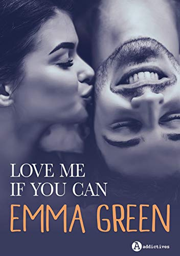Love me if you can : L'intégrale