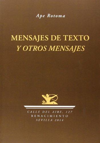 Mensajes de texto y otros mensajes (Calle del Aire) por José Alberto Rodríguez Tobes
