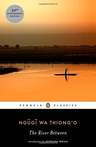 The River Between (Penguin African Writers)