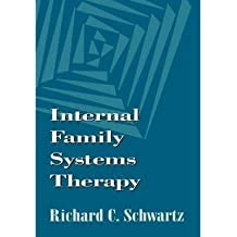 [(Internal Family Systems Therapy)] [Author: Richard C. Schwartz] published on (January, 1995)