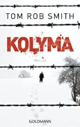 Kolyma: Leo Demidow 2 - Thriller (German Edition)