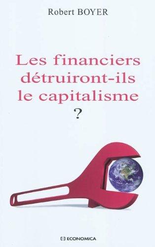 Les financiers dtruiront-ils le capitalisme ?