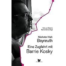 Nächster Halt: Bayreuth. Eine Zugfahrt mit Barrie Kosky