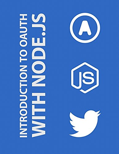 introduction-to-oauth-with-nodejs-twitter-api-oauth-10-oauth-20-oauth-echo-everyauth-and-oauth20-ser