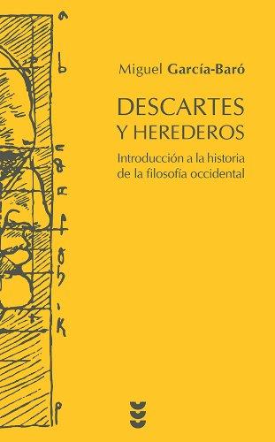 Descartes Y Herederos (Hermeneia) por Miguel García-Baró