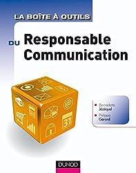 La Boîte à outils du Responsable Communication (BàO La Boîte à Outils)