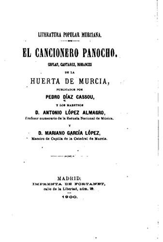 Literatura popular murciana, El cancionero panocho por Pedro Díaz Cassou