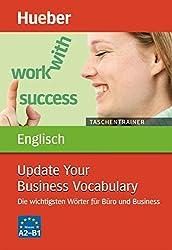 Taschentrainer Englisch - Update Your Business Vocabulary: Die wichtigsten Wörter für Büro und Business / Buch