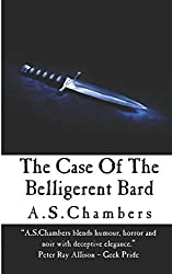The Case of The Belligerent Bard