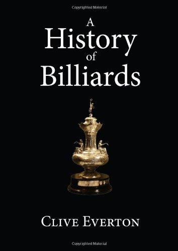 A History of Billiards: (the English Three-ball Game) por Clive Everton
