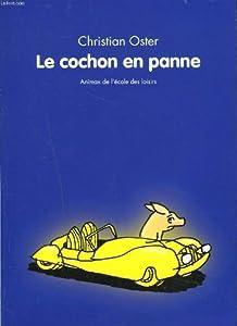 """Afficher """"Cochon en panne (Le)"""""""