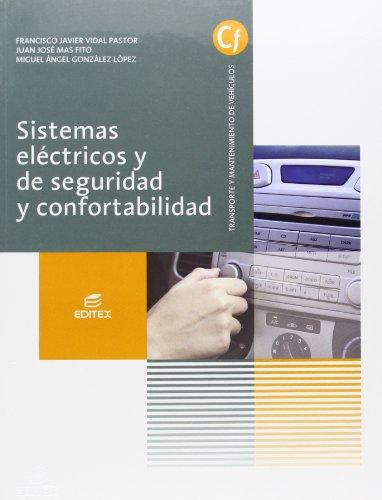 Sistemas eléctricos y de seguridad y confortabilidad (Ciclos Formativos)
