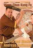 Weng Chun Kung Fu 6 1/2 Principles Form Andreas Hoffmann